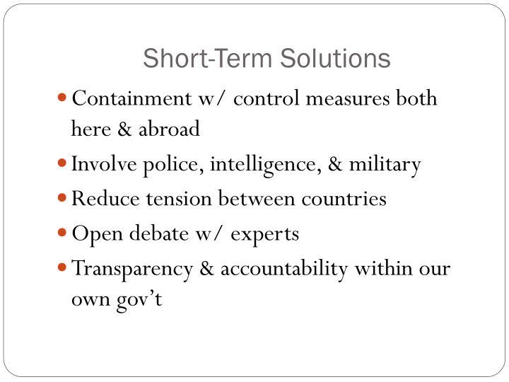 Short-Term Solutions