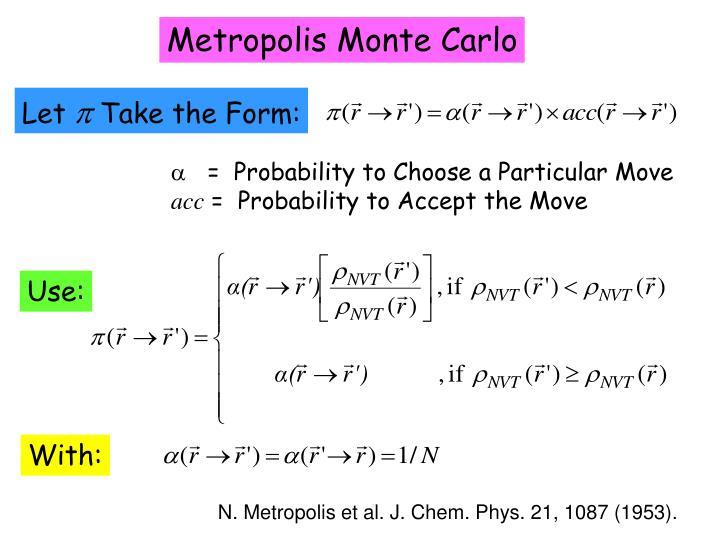 Metropolis Monte Carlo