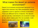 what makes the desert an extreme environment