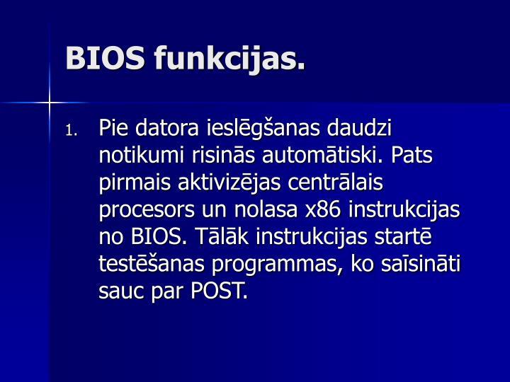 BIOS funkcijas.