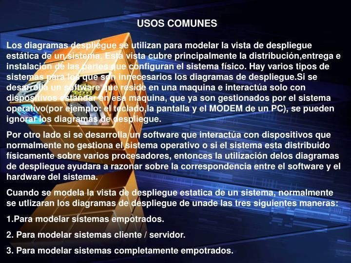 USOS COMUNES