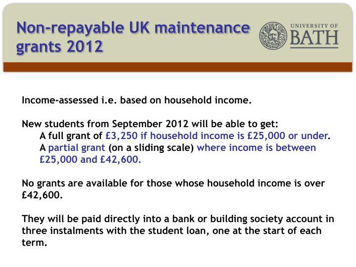 Non-repayable UK maintenance grants 2012