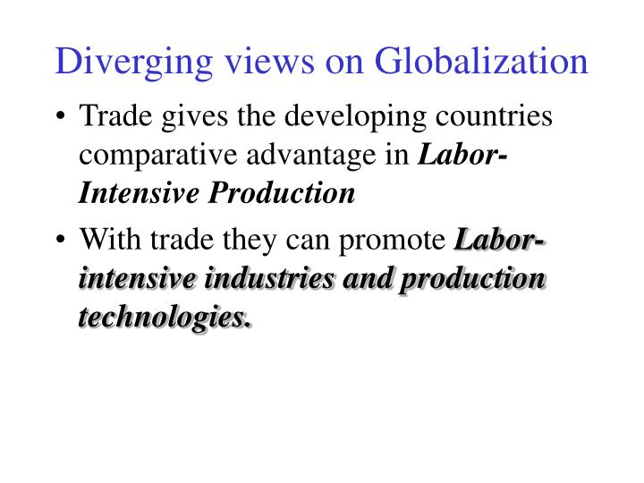 Diverging views on Globalization