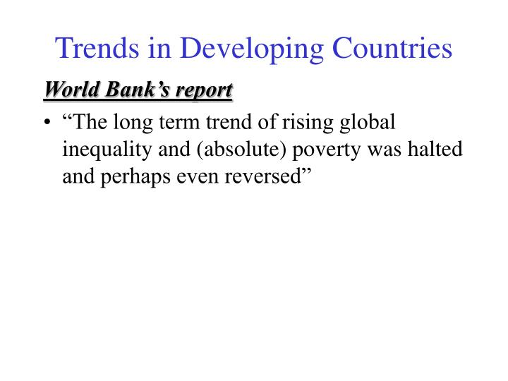 Trends in Developing Countries