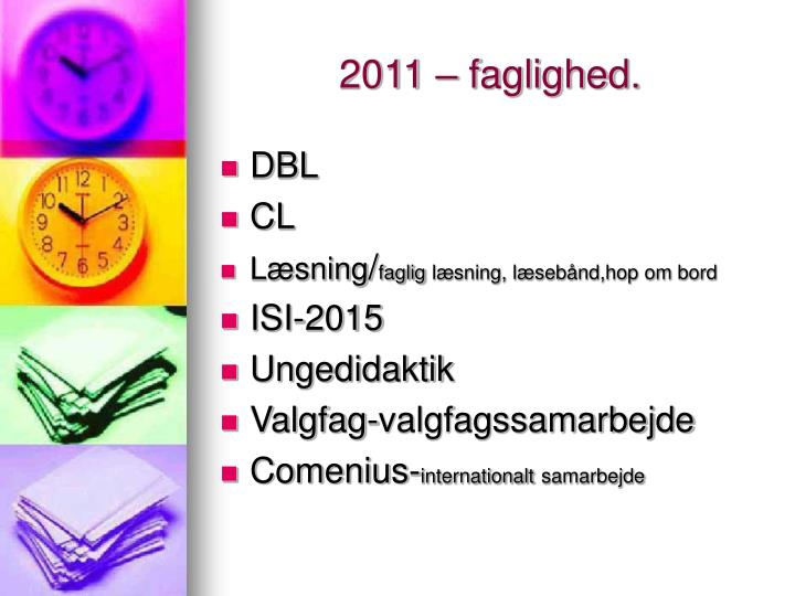 2011 faglighed