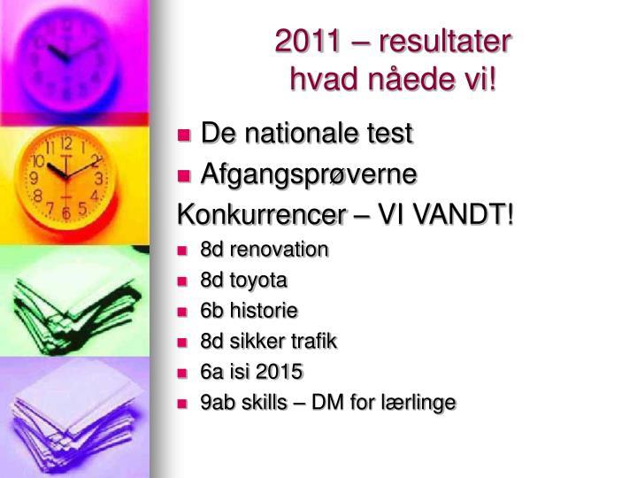 2011 – resultater