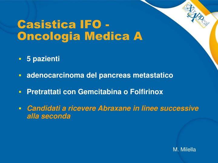 Casistica IFO - Oncologia Medica A