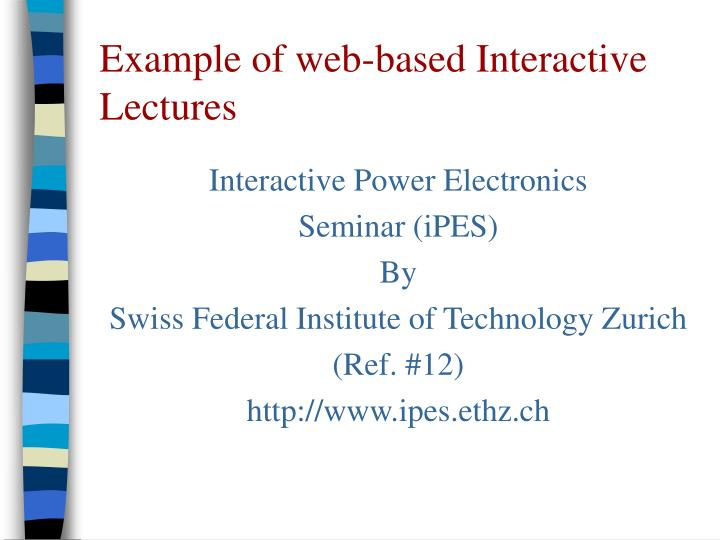 Example of web-based Interactive Lectures