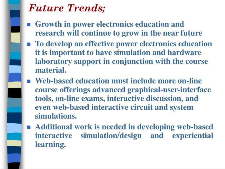 Future Trends;