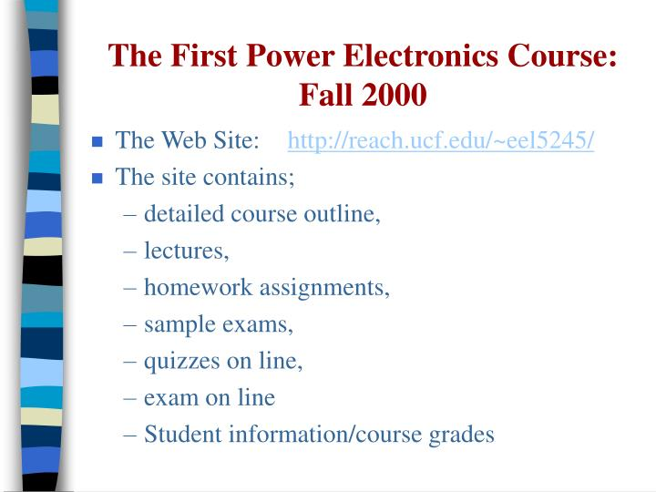 The First Power Electronics Course: Fall 2000