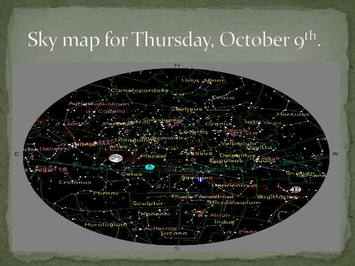Sky map for Thursday, October 9