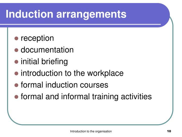 Induction arrangements