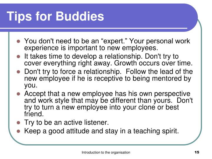 Tips for Buddies