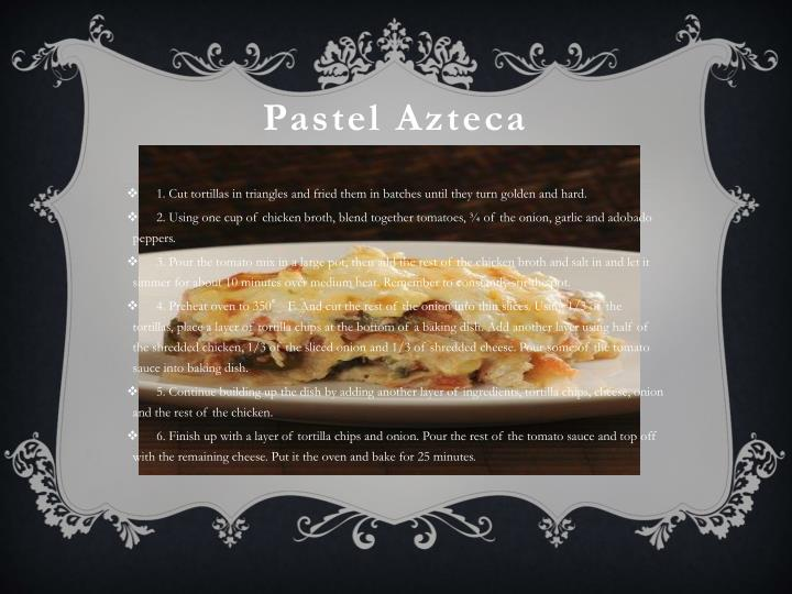 Pastel Azteca
