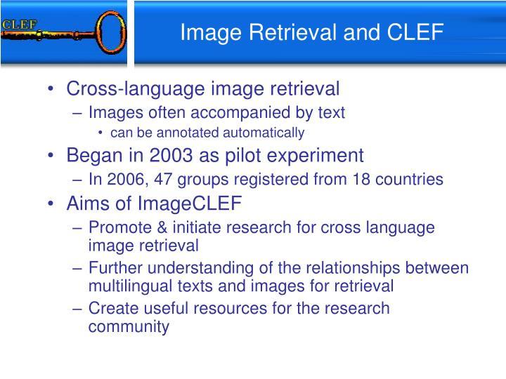 Image Retrieval and CLEF