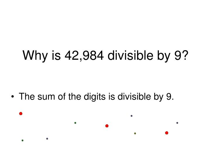 Why is 42,984 divisible by 9?