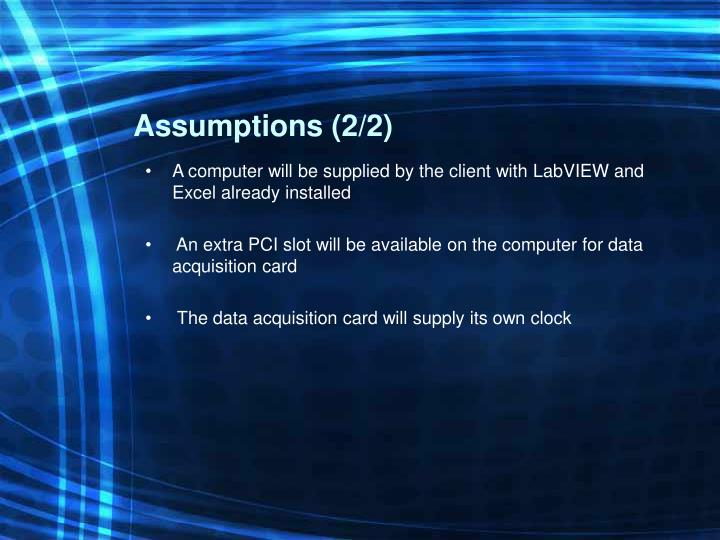 Assumptions (2/2)