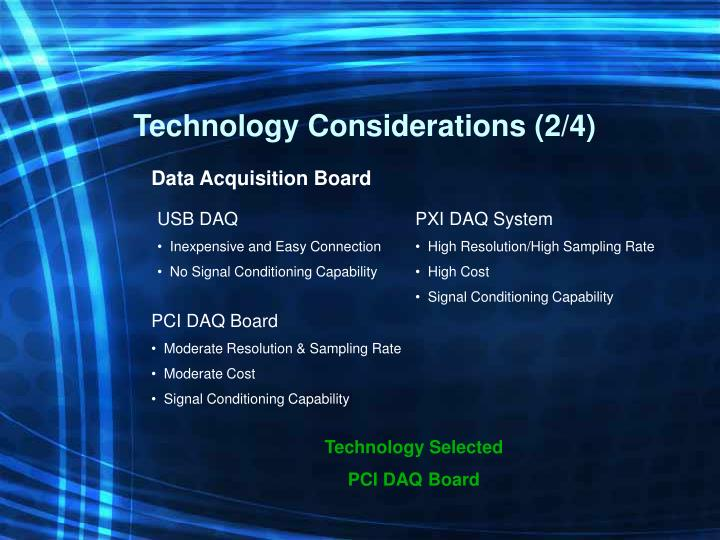Technology Considerations (2/4)