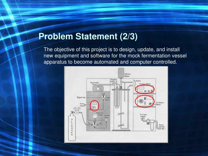 Problem Statement (2/3)