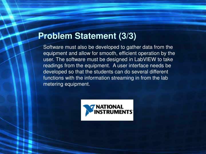 Problem Statement (3/3)
