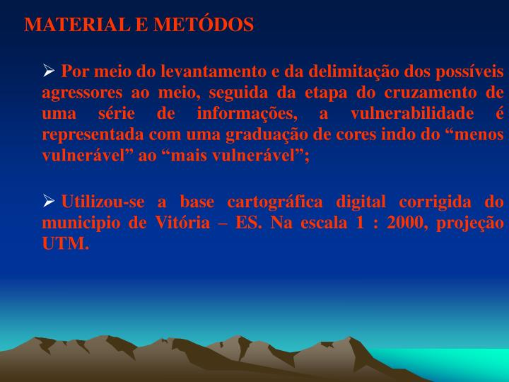 MATERIAL E METÓDOS