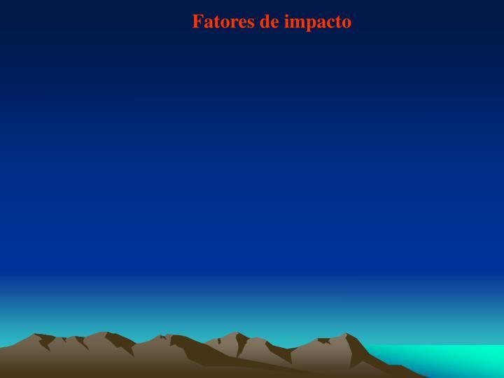 Fatores de impacto