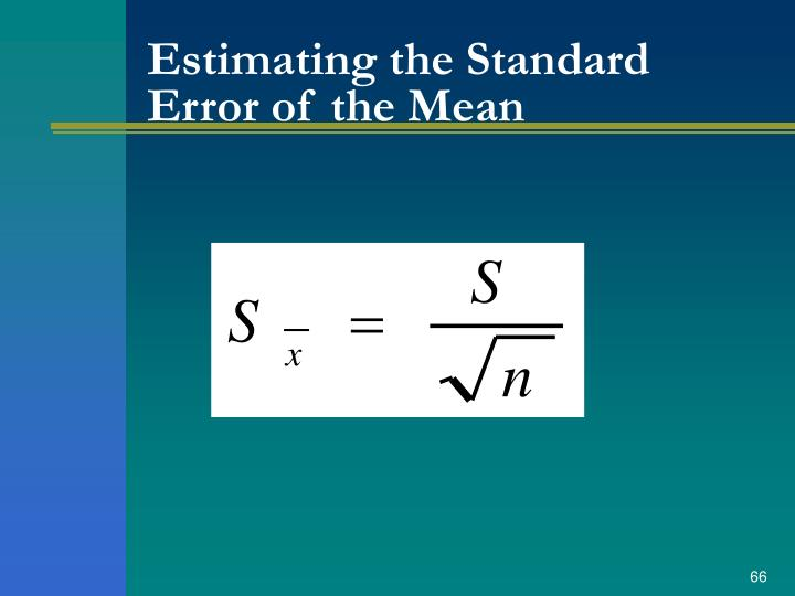 Estimating the Standard Error of the Mean
