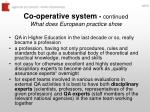 co operative system continued what does european practice show