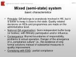 mixed semi state system basic characteristics