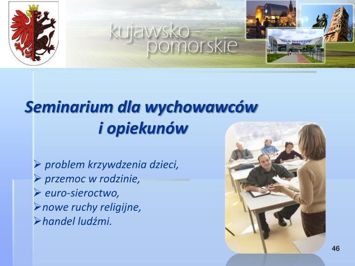 Seminarium dla wychowawców