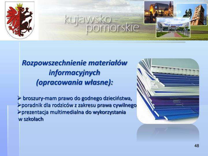 Rozpowszechnienie materiałów informacyjnych