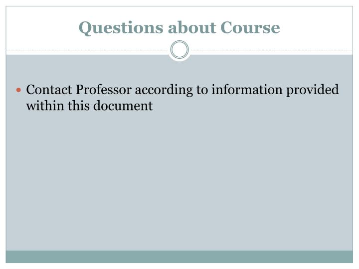 Questions about Course