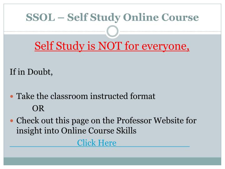 SSOL – Self Study Online Course