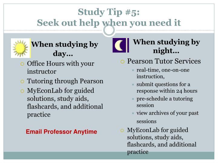 Study Tip #5: