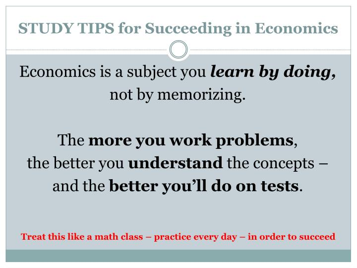 STUDY TIPS for Succeeding in Economics