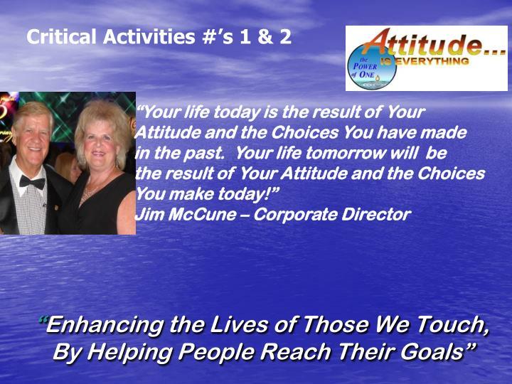 Critical Activities #'s 1 & 2