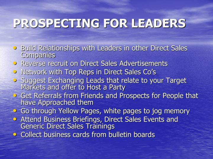 PROSPECTING FOR LEADERS