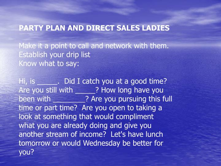 PARTY PLAN AND DIRECT SALES LADIES