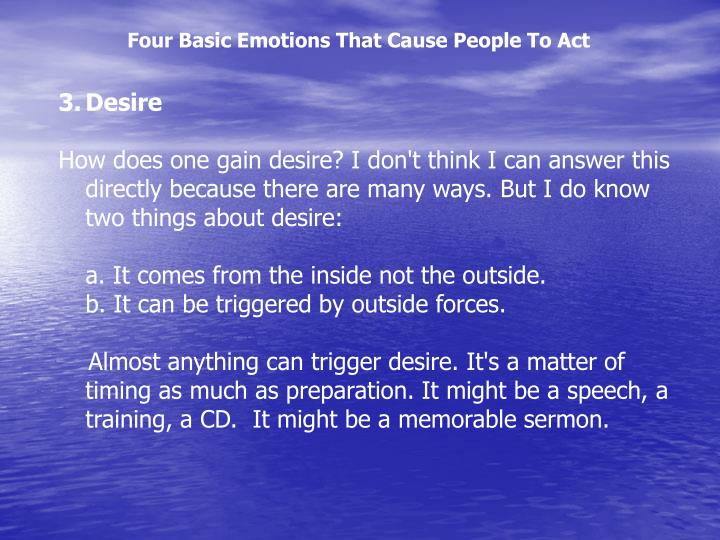 Four Basic Emotions That Cause People To Act