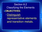 section 6 2 classifying the elements2
