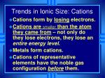 trends in ionic size cations