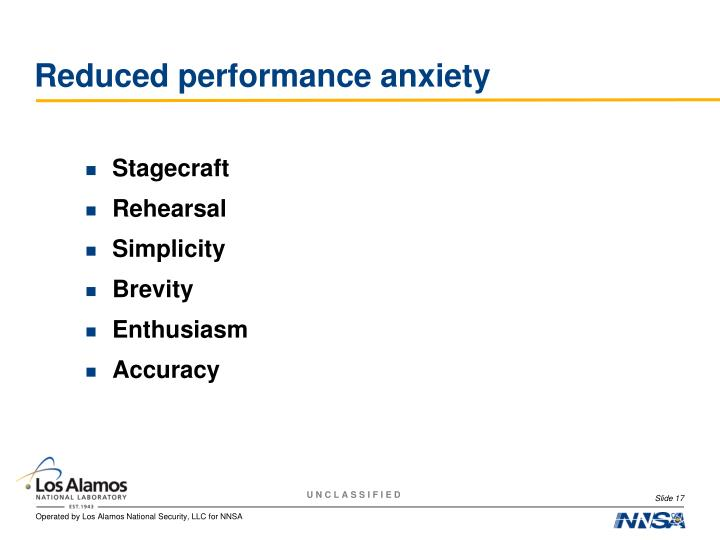 Reduced performance anxiety