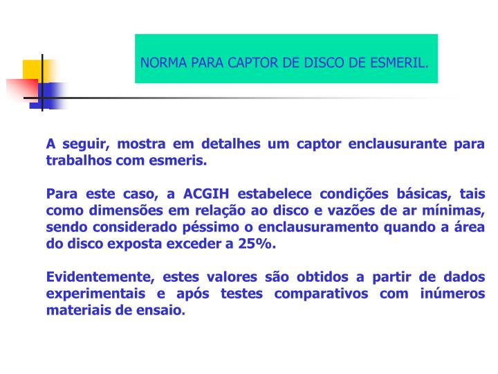 NORMA PARA CAPTOR DE DISCO DE ESMERIL.
