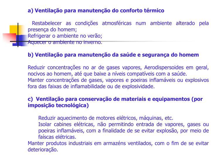 a) Ventilação para manutenção do conforto térmico
