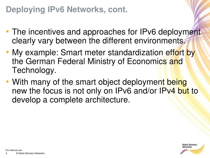 Deploying IPv6 Networks, cont.
