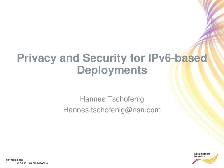 privacy and security for ipv6 based deployments