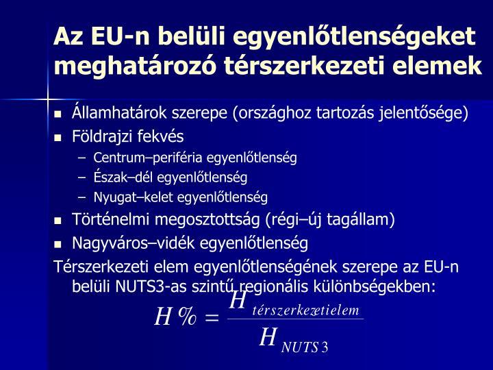 Az EU-n belüli egyenlőtlenségeket meghatározó térszerkezeti elemek