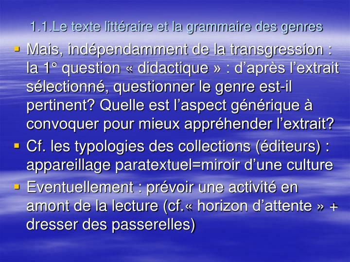 1.1.Le texte littéraire et la grammaire des genres