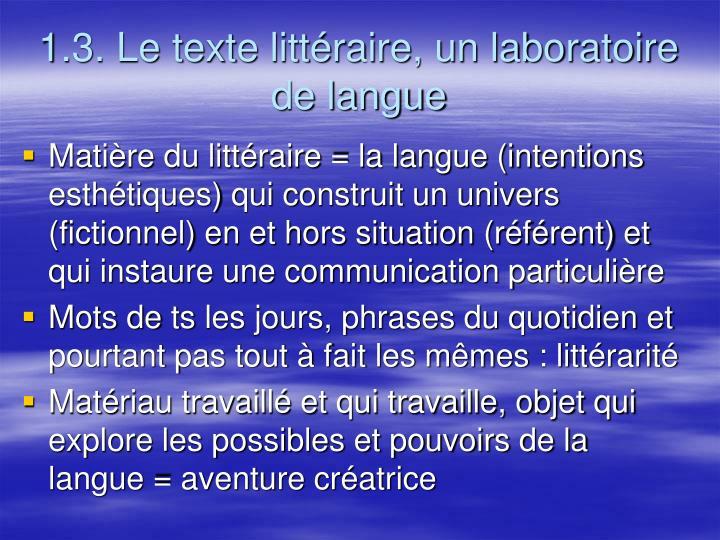1.3. Le texte littéraire, un laboratoire de langue