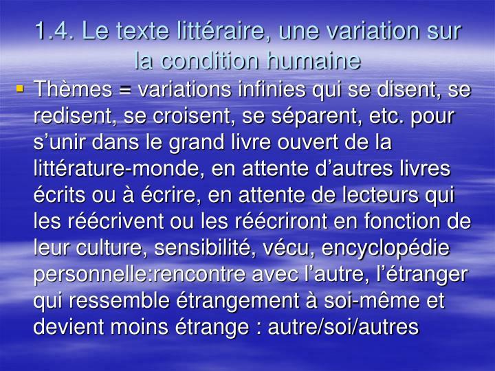 1.4. Le texte littéraire, une variation sur la condition humaine